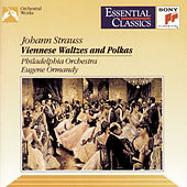 Viennese Waltzes and Polkas by Eugene Ormandy; The Philadelphia Orchestra