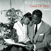 Good Ol' Days - A Family Christmas by Nat King Cole