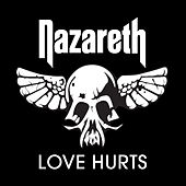 Love Hurts (Re-Recorded Version) - Single by Nazareth