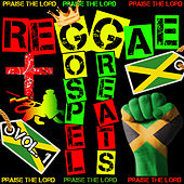 Reggae Gospel Greats, Vol. 1: Praise the Lord by Various Artists