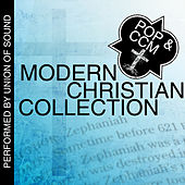Modern Christian Collection: Pop & Ccm by Union Of Sound