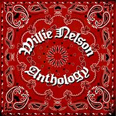 Willie Nelson Anthology by Willie Nelson