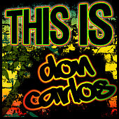 This Is Don Carlos by Don Carlos