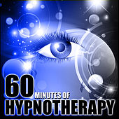 60 Minutes of Hypnotherapy by Chakra's Dream