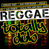 Reggae: Totally Dub by Various Artists