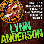 American Anthology: Lynn Anderson by Lynn Anderson