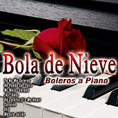 Bola de Nieve - Boleros a Piano by Bola De Nieve