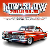 Low & Slow (Classic Low Rider Jams) by Various Artists