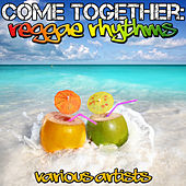 Come Together: Reggae Rhythms by Various Artists