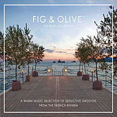 Fig & Olive: The Music Collection by Various Artists