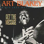 Get the Message by Art Blakey