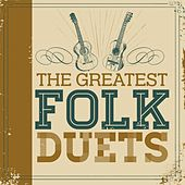 The Greatest Folk Duets by Various Artists