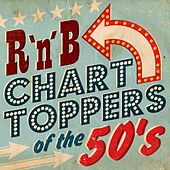 R'n'B Chartoppers of the 50's by Various Artists