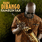 Ramblin' Sax by Various Artists