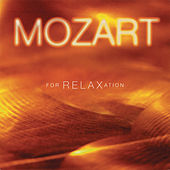 Mozart for Relaxation by Wolfgang Amadeus Mozart