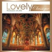 Lovely Classique Musique Sacrée von Various Artists