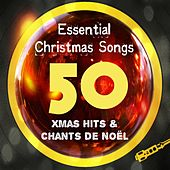 50 Essential Christmas Songs (Xmas Hits & Chants de Noel - Remastered) by Various Artists