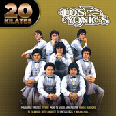 20 Kilates by Los Yonics