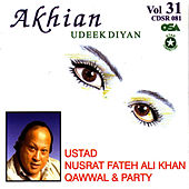 Akhian Udeek Diyan Vol. 31 by Nusrat Fateh Ali Khan