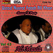 Ali Maula Vol. 43 by Nusrat Fateh Ali Khan