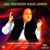 Gali Wichoon Kaun Langia vol.63 by Nusrat Fateh Ali Khan