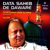 Data Saheb De Daware Vol.84 by Nusrat Fateh Ali Khan