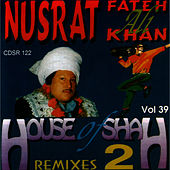 House Of Shah 2 Vol. 39 by Nusrat Fateh Ali Khan