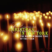 Christmas in New York - Swinging Home for the Holidays by Various Artists