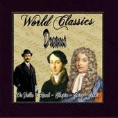 World Classics: Dreams by Orquesta Lírica de Barcelona