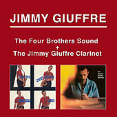 The Four Brothers Sound + the Jimmy Giuffre Clarinet by Jimmy Giuffre
