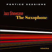 Jazz Showcase: The Saxophone, Vol. 3 by Various Artists