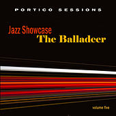 Jazz Showcase: The Balladeer, Vol. 5 by Various Artists