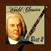 World Classics: Bach Best 2 by Orquesta Lírica de Barcelona