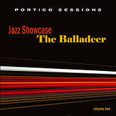 Jazz Showcase: The Balladeer, Vol. 2 by Various Artists