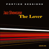 Jazz Showcase: The Lover, Vol. 1 by Various Artists