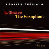 Jazz Showcase: The Saxophone, Vol. 7 by Various Artists