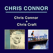 Chris Connor + Chris Craft (Bonus Track Version) by Chris Connor