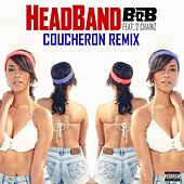 HeadBand (Coucheron Remix) by B.o.B