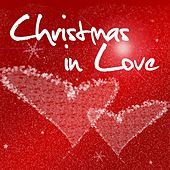 Christmas In Love (For a Joyful & Merry Christmas) by Various Artists