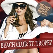 Beach Club: St. Tropez by Various Artists
