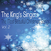 The Most Beautiful Christmas Songs, Vol. 2 by King's Singers