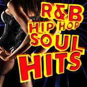 R&B Hip Hop Soul Hits by Various Artists