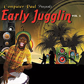 Computer Paul Presents Early Jugglin Vol. 1 by Various Artists