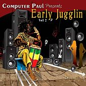 Computer Paul Presents Early Jugglin Vol. 2 by Various Artists