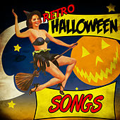 Retro Halloween Songs by Various Artists