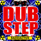 Dubstep Radioactive by Various Artists
