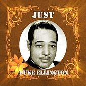Just Duke Ellington by Duke Ellington