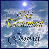 Old Testament - Genesis - Audiobook by The Bible