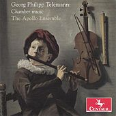 Telemann: Chamber Music by Apollo Ensemble