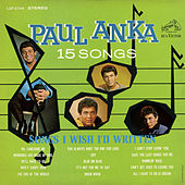 Songs I Wish I'd Written by Paul Anka
